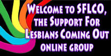 SFLCO  Support for Lesbians Coming Out Group